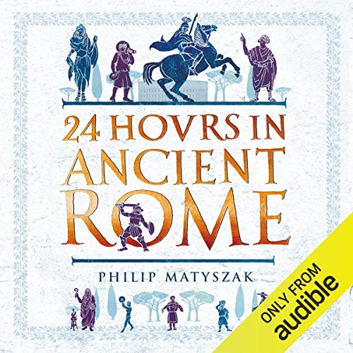 24 Hours in Ancient Rome cover art