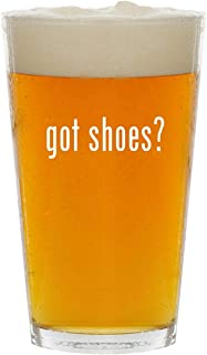 got shoes? - Glass 16oz Beer Pint