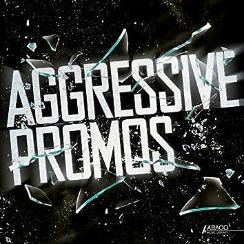 Aggressive Promos