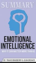 Summary of Emotional Intelligence: Why It Can Matter More Than IQ by Daniel Goleman