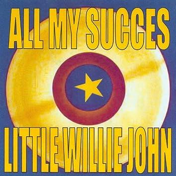 All My Succes - Little Willie John