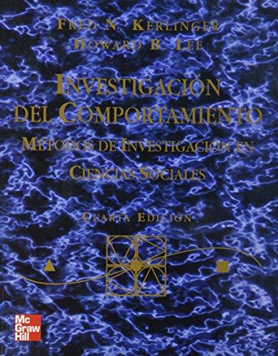Investigacion del Comportamiento - 4b: Edicion (Spanish Edition)