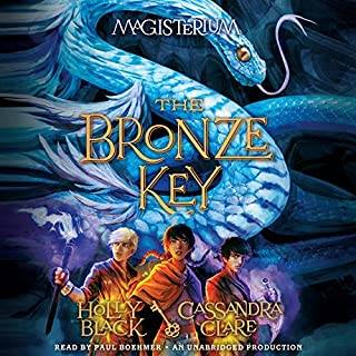 The Bronze Key     The Magisterium, Book 3              Written by:                                                                                                                                 Holly Black,                                                                                        Cassandra Clare                               Narrated by:                                                                                                                                 Paul Boehmer                      Length: 8 hrs and 30 mins     8 ratings     Overall 4.6