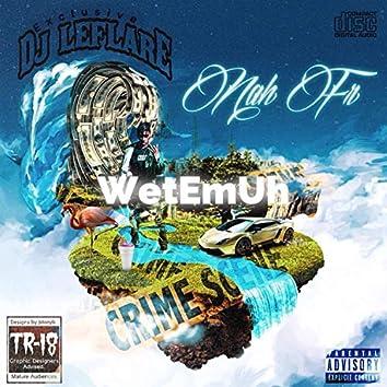 Nah FR (feat. Wetemuh)
