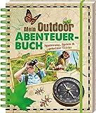 Mein Outdoor-Abenteuerbuch: Spannung, Spiele & geheime Tricks