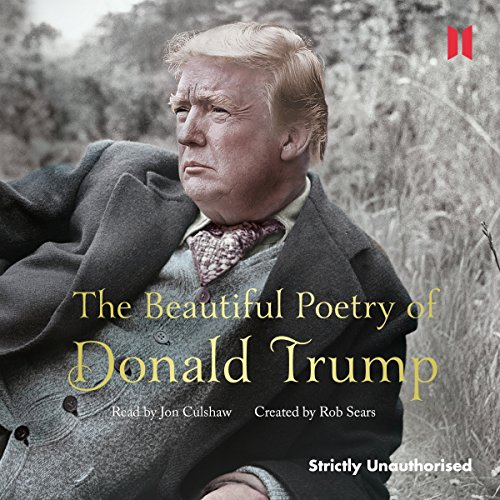 The Beautiful Poetry of Donald Trump audiobook cover art