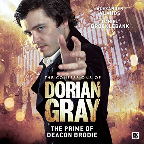 Couverture de The Confessions of Dorian Gray - The Prime of Deacon Brodie