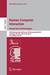 Human-Computer Interaction. Interaction Technologies: 20th International Conference, HCI International 2018, Las Vegas, NV, USA, July 15-20, 2018, Proceedings, Part III