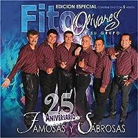 25 Aniversario: Famosas Y Sabrosas by Fito Olivares