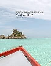 Providencia Island - Colombia: A Caribbean Secret