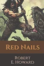 Red Nails: Original Classics and Annotated