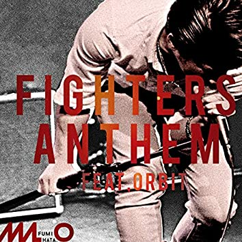 Fighters Anthem (feat. ORBit)
