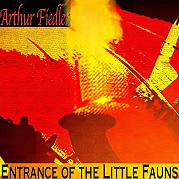 Entrance of the Little Fauns (Remastered)
