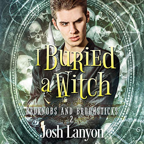 I Buried a Witch audiobook cover art