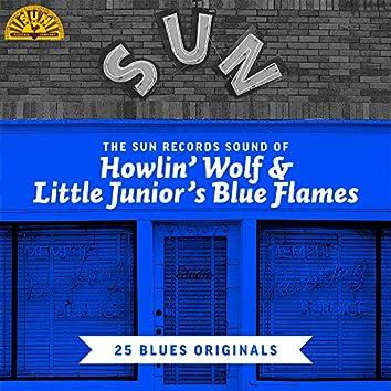 The Sun Records Sound of Howlin' Wolf & Little Junior's Blue Flames (25 Blues Originals)