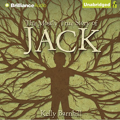 The Mostly True Story of Jack audiobook cover art