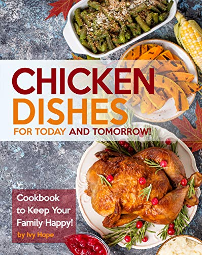 Chicken Dishes for Today and