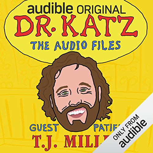 Ep. 13: T.J. Miller (Dr. Katz: The Audio Files) audiobook cover art