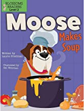 Moose Makes Soup (Moose the Dog)