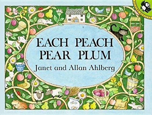 Each Peach Pear Plum[EACH PEACH PEAR PLUM][Paperback]