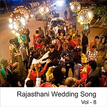 Rajasthani Wedding Songs, Vol. 8