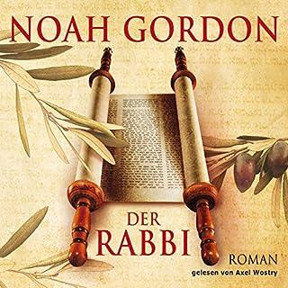 Der Rabbi                   Autor:                                                                                                                                 Noah Gordon                               Sprecher:                                                                                                                                 Axel Wostry                      Spieldauer: 7 Std. und 23 Min.     49 Bewertungen     Gesamt 4,0