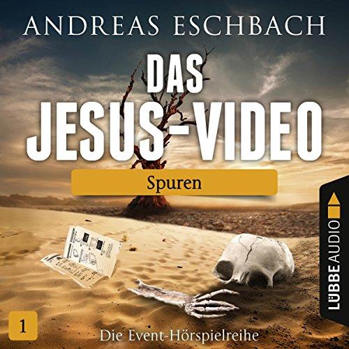 Spuren: Das Jesus-Video 1