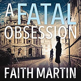 A Fatal Obsession                   By:                                                                                                                                 Faith Martin                               Narrated by:                                                                                                                                 Stephanie Racine                      Length: 8 hrs and 56 mins     110 ratings     Overall 4.4