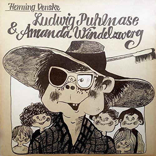 Ludwig Puhlnase & Amanda Windelzwerg cover art