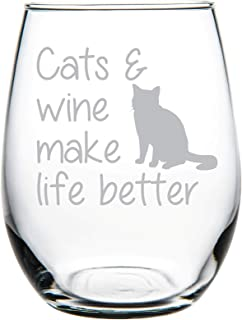 C M Cats & wine make life better stemless wine glass