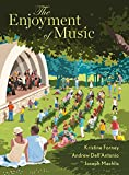 The Enjoyment of Music (Thirteenth Edition)