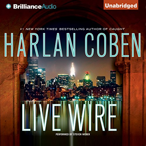 Live Wire     A Myron Bolitar Novel              By:                                                                                                                                 Harlan Coben                               Narrated by:                                                                                                                                 Steven Weber                      Length: 9 hrs and 43 mins     1,376 ratings     Overall 4.2