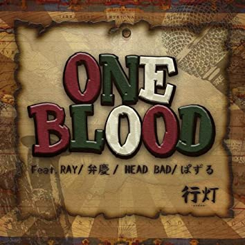 One Blood feat. Ray, Benkei, Head Bad & Puzzle -Single