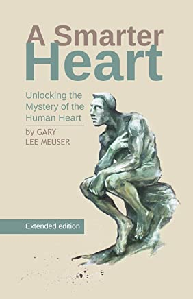 A Smarter Heart: Unlocking the Mystery of the Human Heart