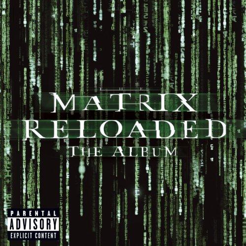 The Matrix Reloaded: The Album (Enhanced