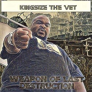 Weapon of Last Destruction
