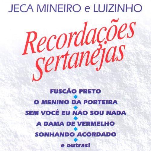 Jeca Miniero e Luizinho