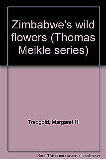 Zimbabwe's wild flowers (Thomas Meikle series)