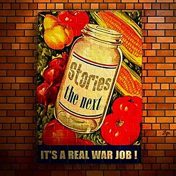 The Next (It's a Real War Job)