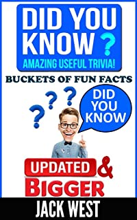 DID YOU KNOW? AMAZING USEFUL TRIVIA!:Buckets of Fun Facts
