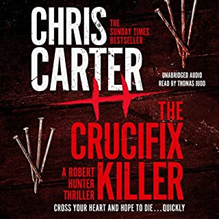 The Crucifix Killer                   By:                                                                                                                                 Chris Carter                               Narrated by:                                                                                                                                 Thomas Judd                      Length: 11 hrs and 13 mins     483 ratings     Overall 4.4