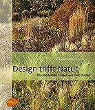 Design trifft Natur: Die modernen Gärten des Piet Oudolf - Piet Oudolf