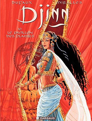 Djinn - Tome 10 - Le Pavillon des plaisirs (crayonné édition numérique) (French Edition)