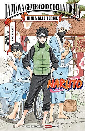 Ninja alle terme. Naruto: La nuova generazione della Foglia
