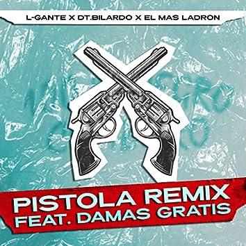 Pistola Remix