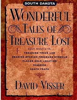 South Dakota Wonderful Tales of Treasure Lost