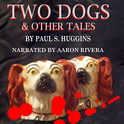Two Dogs & Other Tales audiobook cover art