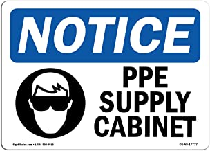 OSHA Notice Signs - PPE Supply Cabinet Sign with Symbol | Extremely Durable Made in The USA Signs or Heavy Duty Vinyl Label Decal | Protect Your Construction Site, Warehouse & Business