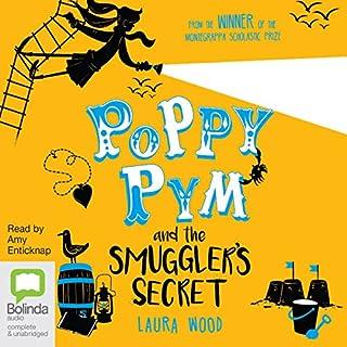 Poppy Pym and the Smuggler's Secret     Poppy Pym, Book 3              Autor:                                                                                                                                 Laura Wood                               Sprecher:                                                                                                                                 Amy Enticknap                      Spieldauer: 5 Std. und 53 Min.     Noch nicht bewertet     Gesamt 0,0
