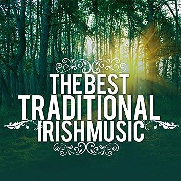 The Best Traditional Irish Music